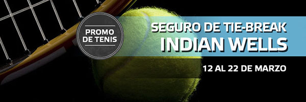 Promoción Suertia: Seguro de tie-break en Indian Wells hasta 30€